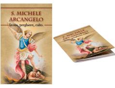 San Michele Arcangelo - Storia preghiera e culto
